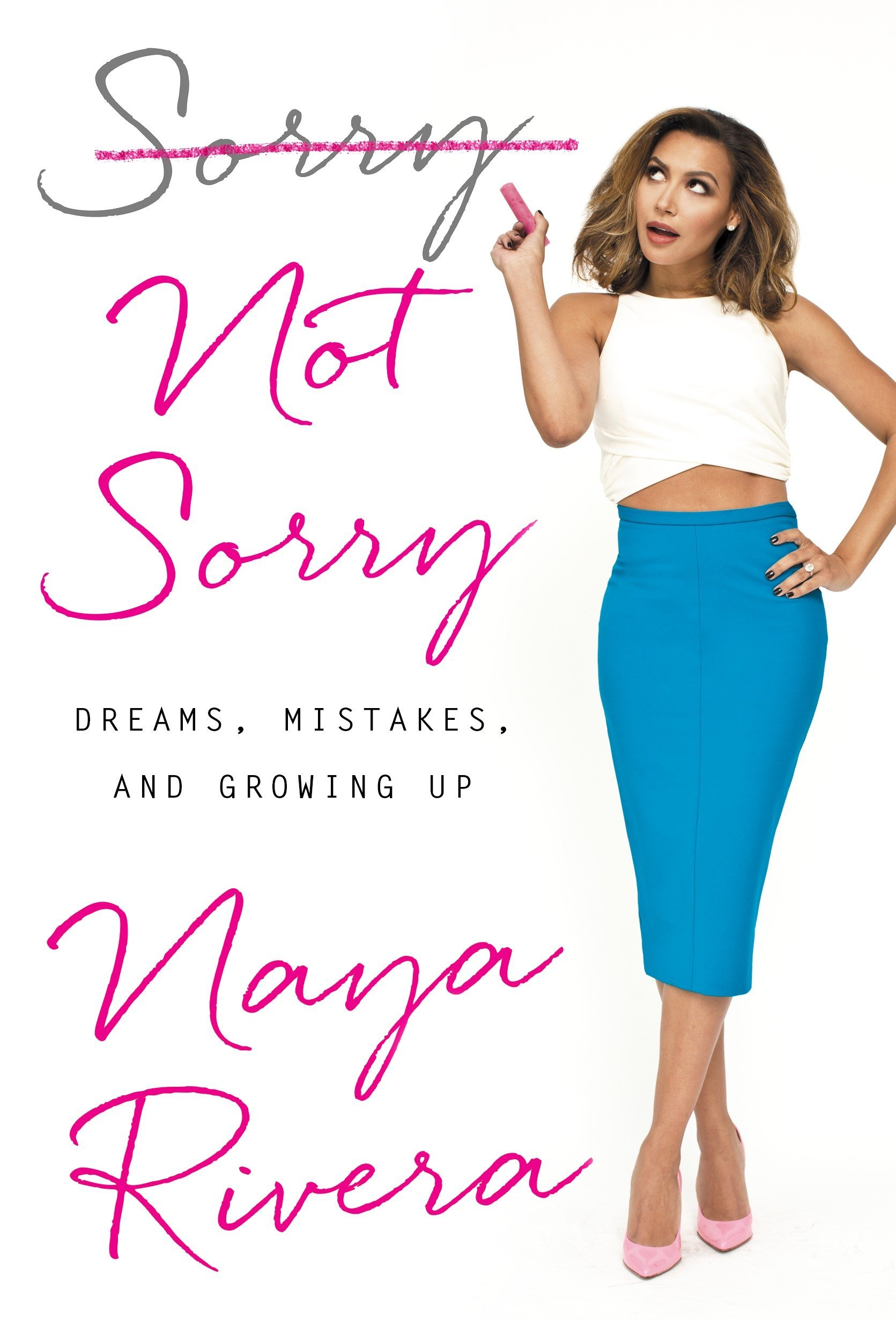 Sorry Not Sorry: Dreams, Mistakes and Growing Up